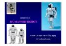 Bài thuyết trình: Robotics Humanoid robot