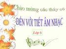 Bài giảng Tập đọc nhạc: TĐN số 1 - Âm nhạc 6 - GV:L.Q.Vinh