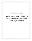 SKKN: Khắc phục lỗi chính tả ngữ pháp cho học sinh dân tộc Khmer