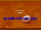 Slide bài Sự biến đổi hóa học - Khoa học 5 - GV.B.N.Kha