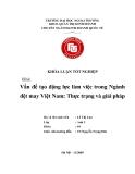 Khóa luận tốt nghiệp: Vấn đề tạo động lực làm việc trong nghành dệt may Việt Nam: thực trạng và giải pháp