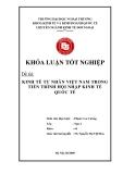 Khóa luận tốt nghiệp: Kinh tế tư nhân Việt nam trong tiến trình hội nhập kinh tế quốc tế
