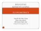 Bài giảng Kinh tế lượng - Nguyễn Thị Thùy Trang