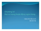 Bài giảng Ngân hàng thương mại: Chương 6 - Trần Phước Huy
