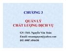 Bài giảng Quản lý chất lượng dịch vụ - ThS. Nguyễn Văn Toàn