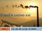 Bài giảng Ô nhiễm không khí: Phần 1