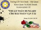 Bài thuyết trình: Thuật toán Hungary cho bài toán vận tải