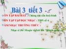 Bài giảng Nhạc sĩ Đỗ Nhuận và bài hát Hành quân xa - Âm nhạc 7 - GV:L.Q.Vinh