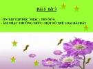 Bài giảng Âm nhạc thường thức: Một số thể loại bài hát - Âm nhạc 7 - GV:L.Q.Vinh
