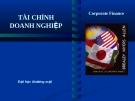 Bài giảng Tài chính doanh nghiệp: Chương 7 - ĐH Thương Mại