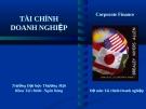 Bài giảng Tài chính doanh nghiệp: Chương 10 - ĐH Thương Mại