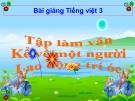 Bài TLV: Nói, viết về một người lao động trí óc - Bài giảng điện tử Tiếng việt 3 - GV.Hoàng Thi Thơ