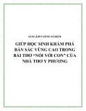 """SKKN: Giúp học sinh khám phá bản sắc vùng cao trong bài thơ """"Nói với con"""" của nhà thơ Y Phương"""