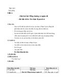 Giáo án Âm nhạc 6 bài 1: Học hát: Tiếng chuông và ngọn cờ