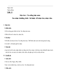 Giáo án Âm nhạc 6 bài 7: Học hát: Tia nắng hạt mưa. ANTT: Sơ lược về nhạc hát và nhạc đàn