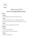Giáo án Âm nhạc 6 bài 8: Học hát: Hô la hê Hô la hô