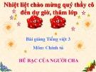 Bài giảng Tiếng Việt 3 tuần 15 bài: Chính tả - Nghe -viết: Hũ bạc của người cha, phân biệt ui/uôi, s/x. ât/âc
