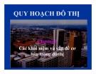 Bài giảng Quy hoạch và quản lý đô thị: Chương 1 - Các khái niệm và vấn đề cơ cơ bản trong đô thị