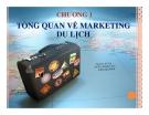 Bài giảng Marketing du lịch: Chương 1