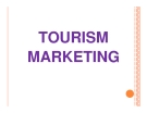 Bài giảng Marketing du lịch: Chương 8