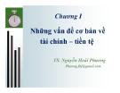 Bài giảng Lý thuyết tài chính tiền tệ: Chương 1 - TS. Nguyễn Hoài Phương