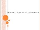 Bài giảng Lý thuyết tài chính tiền tệ: Chương 1 - GV. Phạm Thị Thùy Dung