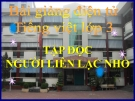 Slide bài Tập đọc: Người liên lạc nhỏ - Tiếng việt 3 - GV.N.Tấn Tài