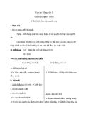 Giáo án bài Chính tả: Nghe, viết: Hũ bạc của người cha - Tiếng việt 3 - GV.N.Tấn Tài