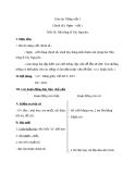 Giáo án Tiếng Việt 3 tuần 15 bài: Chính tả - Nghe -viết:Nhà rông ở Tây Nguyên, phân biệt ưi/ươi, s/x, ât/âc