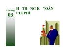 Bài giảng Kế toán quản trị: Chương 3 (tt) - TS.  Đào Thị Thu Giang