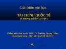 Bài giảng Tài chính quốc tế - PGS.TS. Trương Quang Thông