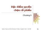 Bài giảng Tài chính phái sinh: Chương 9 - Đặc điểm quyền chọn cổ phiếu