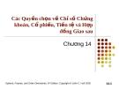 Bài giảng Tài chính phái sinh: Chương 14 - Các Quyền chọn về Chỉ số Chứng khoán, Cổ phiếu, Tiền tệ và Hợp đồng Giao sau