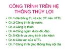 Bài giảng Công trình trên hệ thống thủy lợi: Chương 2 - ThS. Nguyễn Thị Phương Mai