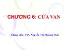Bài giảng Công trình trên hệ thống thủy lợi: Chương 6 - ThS. Nguyễn Thị Phương Mai