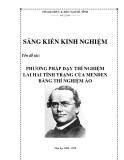 SKKN: Phương pháp dạy thí nghiệm lai hai tính trạng của Menđen bằng thí nghiệm ảo