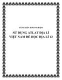 SKKN: Sử dụng Atlat Địa lí Việt Nam để học Địa lí 12