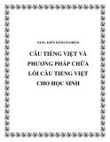 SKKN: Câu Tiếng Việt và phương pháp chữa lỗi câu Tiếng Việt cho học sinh