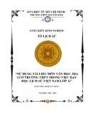 SKKN: Sử dụng tài liệu môn Văn học, Địa lí ở trường THPT trong việc dạy học Lịch sử Việt Nam lớp 12