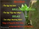 Bài giảng bài 5: Âm nhạc thường thức: Nhạc sĩ Nguyễn Đức Toàn - Âm nhạc 8 - GV:T.K.Ngân