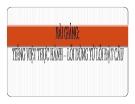 Bài giảng Ngôn ngữ học: Tiếng Việt thực hành - Lỗi dùng từ lỗi đặt câu