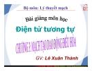 Bài giảng môn Điện tử tương tự: Chương III - GV. Lê Xuân Thành