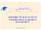 Bài giảng Giới thiệu về quản lý dự án - TS. Lưu Trường Văn