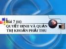 Bài giảng Quản trị tài chính: Bài 7 (tt) - PGS.TS. Nguyễn Minh Kiềuisions