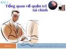 Bài giảng Quản trị tài chính: Bài 1 - PGS.TS. Nguyễn Minh Kiều