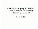 Bài giảng Phân tích hoạt động kinh doanh: Chương 2 - ThS. Lê Văn Hòa