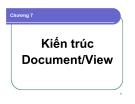 Bài giảng Lập trình Windows: Chương 7 - Kiến trúc Document / View