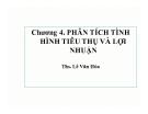 Bài giảng Phân tích hoạt động kinh doanh: Chương 4 - ThS. Lê Văn Hòa