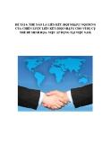 Tiểu luận: Thế nào là liên kết (hội nhập)? Nội dung của chiến lược liên kết (hội nhập)? Cho ví dụ cụ thể để minh họa, việc áp dụng tại Việt Nam