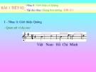 Bài giảng Âm nhạc 9 bài 1: Giới thiệu về quãng. Tập đọc nhạc: Giọng Son trưởng - TĐN số 1